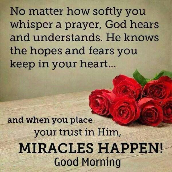 Good morning quotes no matter how softly you whisper a prayer good morning quotes no matter how softly you whisper a prayer m4hsunfo