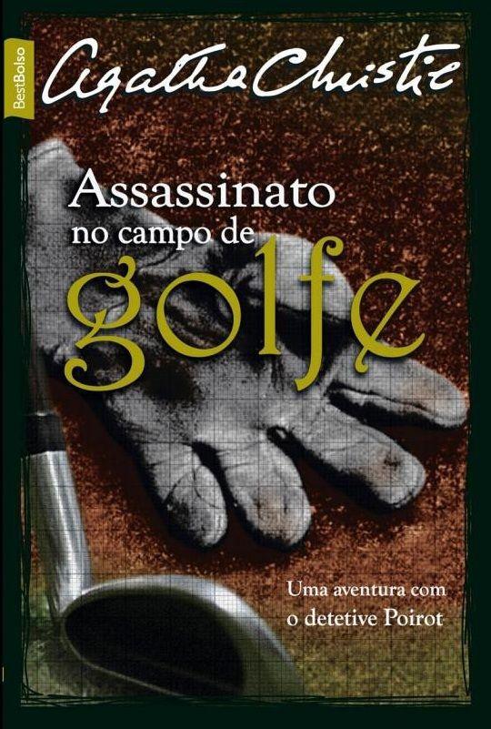 a305629d011 Download Assassinato no Campo de Golfe - Agatha Christie em ePUB mobi e pdf