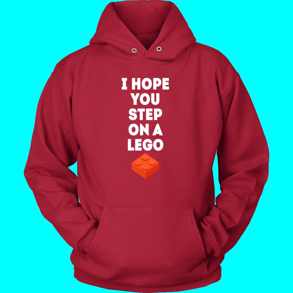 I hope you step on a lego Funny T Shirt