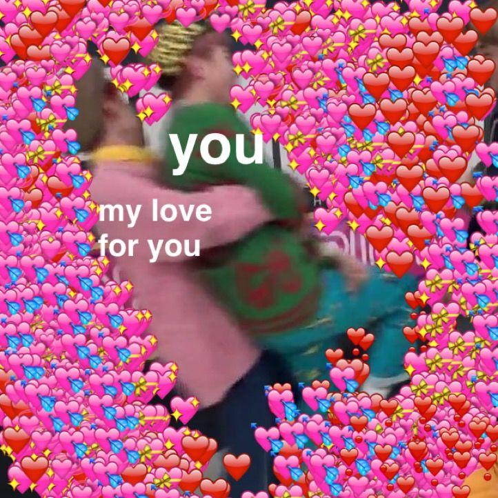 Unconditionally Cute Love Memes Love Memes Crush Memes