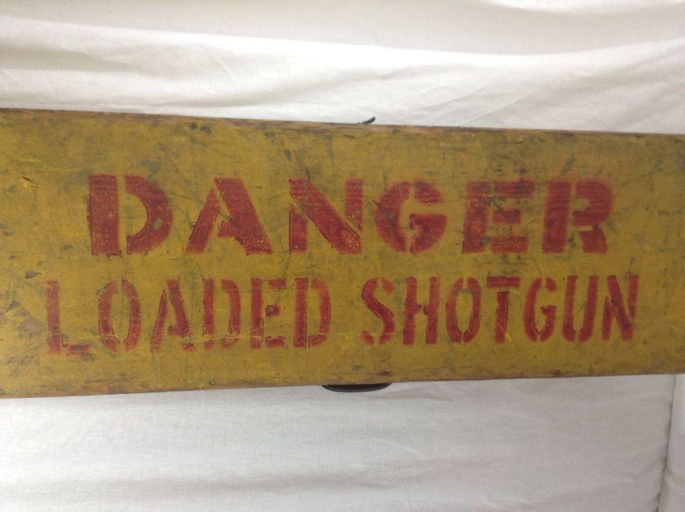 Vintage Shotgun Box Danger Loaded Shot Gun Wooden Case Man Cave Wall Hanger #Unknown