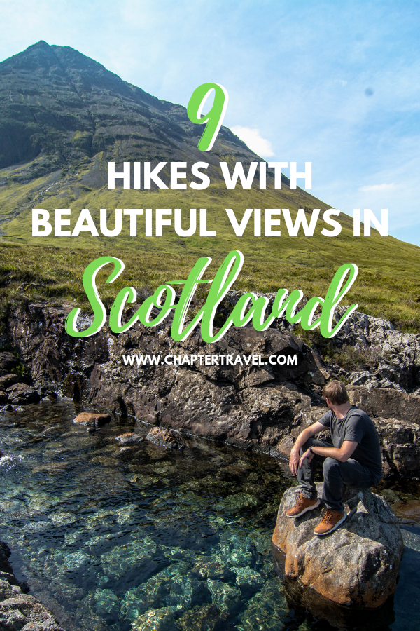 9 Hikes with beautiful views in Scotland
