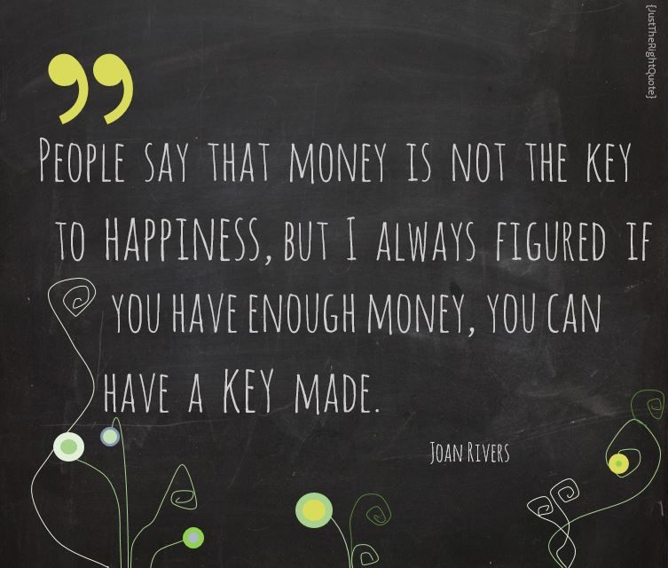 Image result for money the key to happiness