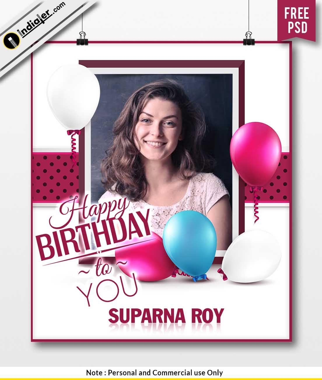 Free Birthday Wishes Photo Frame And Balloon Psd Template Free Birthday Wishes Birthday Wishes With Photo Free Birthday Stuff