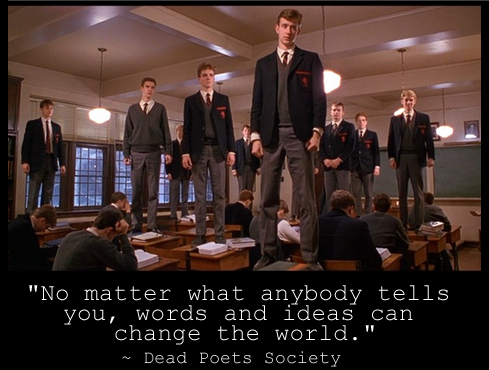 Image result for movie inspiration dead poet society with quote