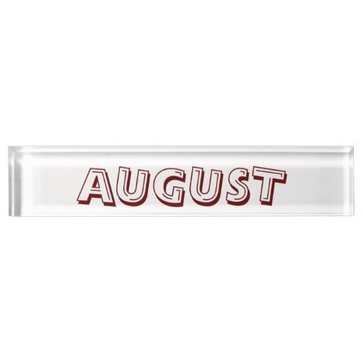 August Desk Nameplate Design from Calendars by Janz