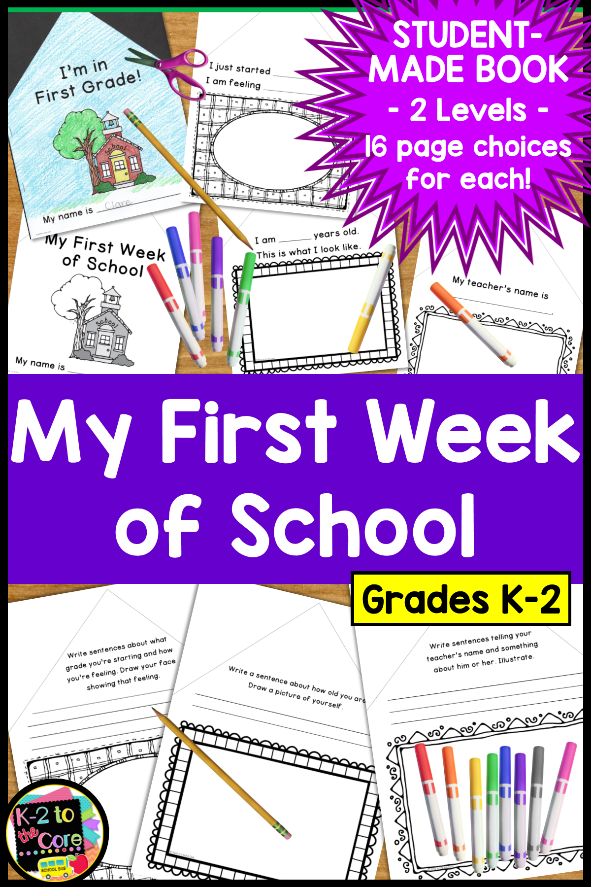 This Differentiated Writing And Illustrating Activity Is A Perfect Way To Kick Off The School Year For K 2 Each Student Creates A Book About Their First