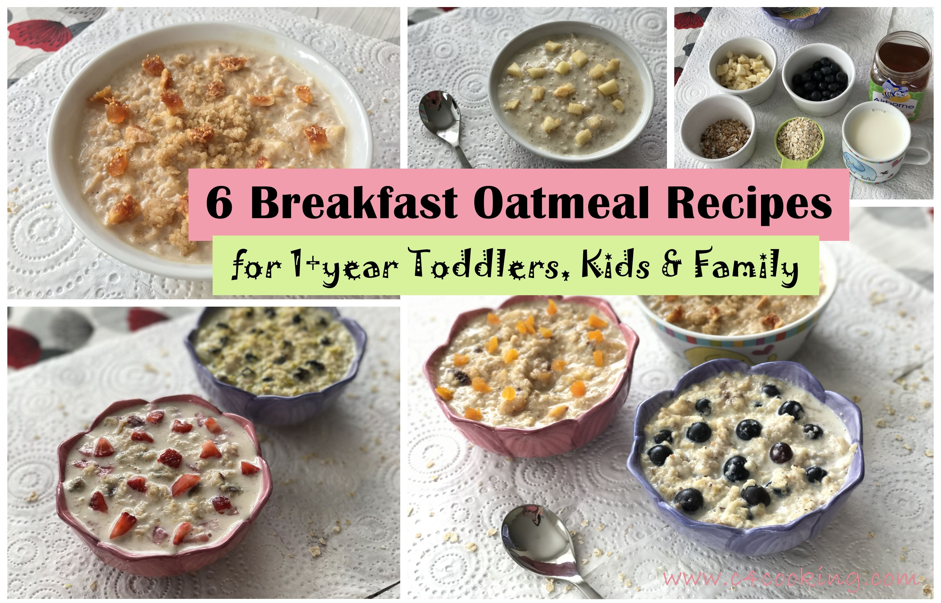 6 Breakfast Oatmeal Recipes For 1 Year Toddlers Kids