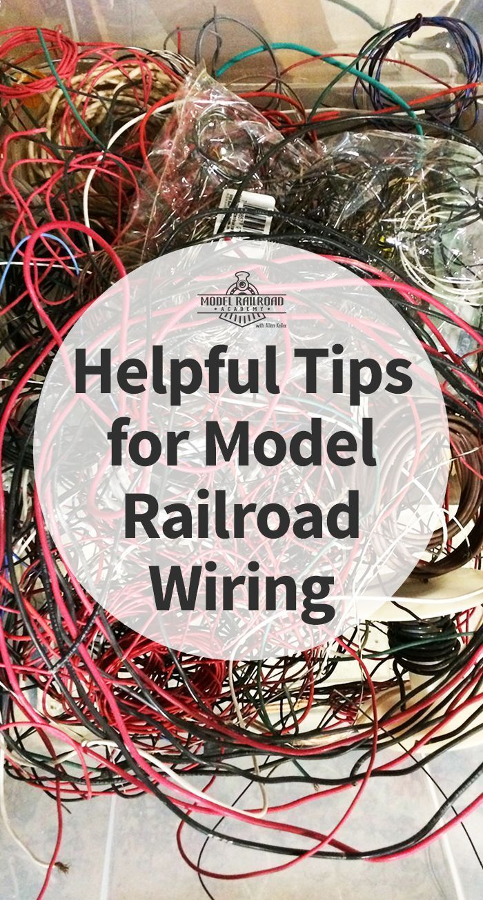 Helpful Tips For Model Railroad Wiring