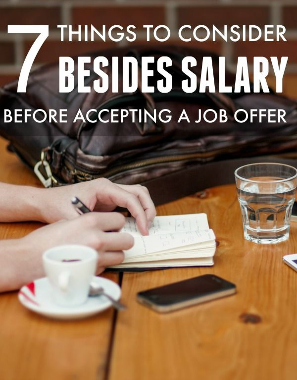 Things To Consider Besides Salary When Accepting A Job Offer