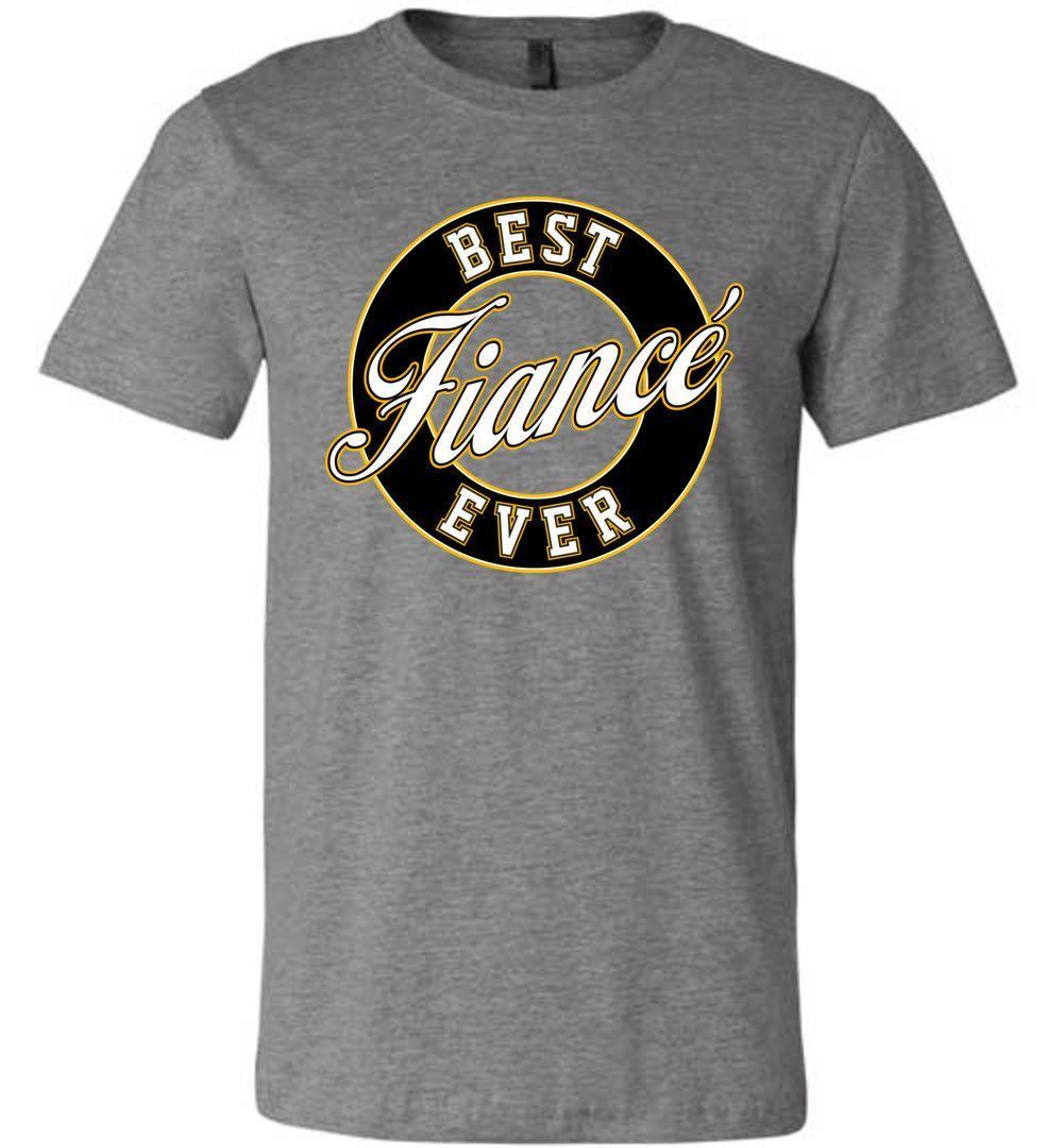 Best Fiance Ever Unisex T-Shirt