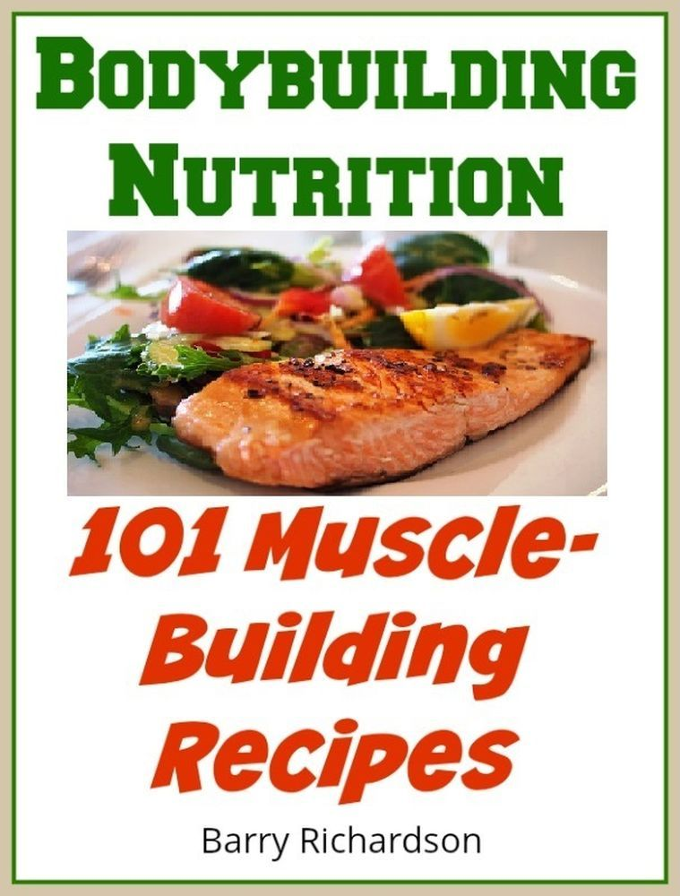 Bodybuilding recipe book 101 muscle building recipes for a bodybuilding recipe book 101 muscle building recipes for a bodybuilding diet forumfinder Image collections