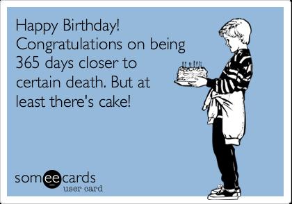 Happy Birthday Someecards Birthday Greetings Pinterest Happy