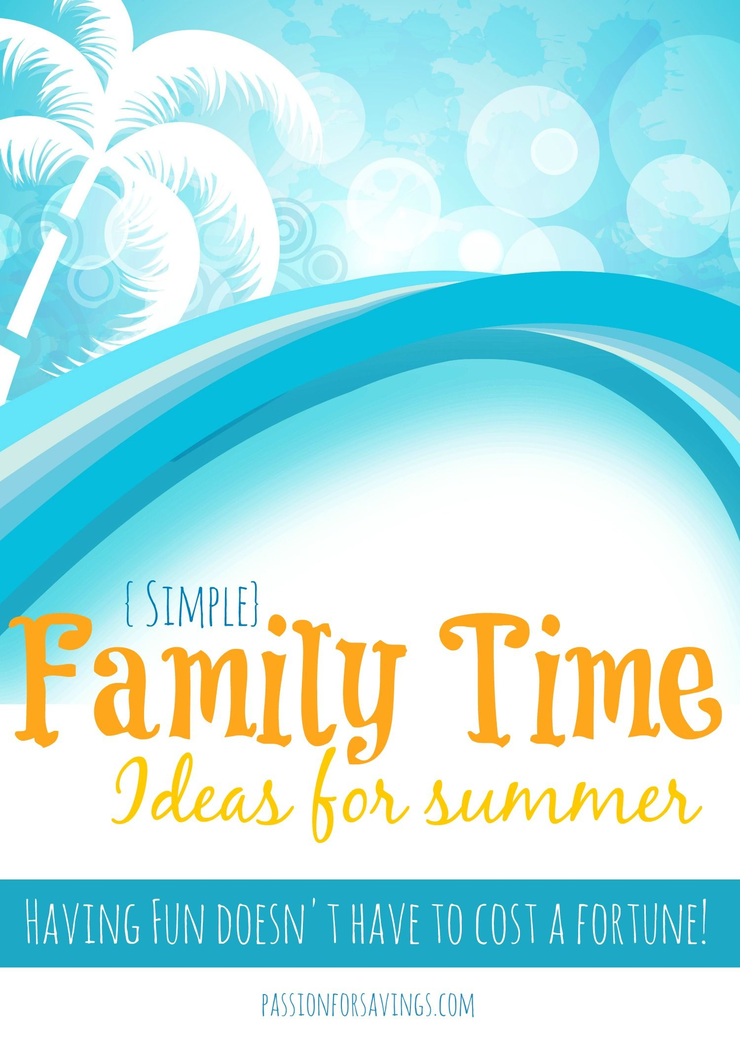 Beau Easy Family Time Ideas For Summer! How To Save Money And Make Summer  Memories!