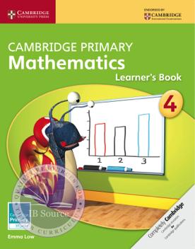Cambridge Primary Mathematics Learner S Book 4 Cambridge Primary Primary Maths Learning Mathematics