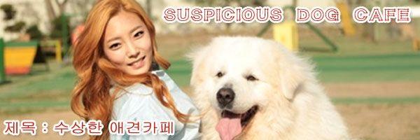 제목 : 수상한 애견카페 Ep 1 Torrent / Suspicious Dog Caf?Ep 1 Torrent, available for download here: http://ymbulletin2.blogspot.com