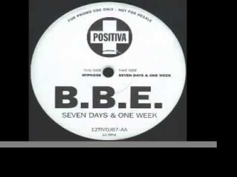 B B E Seven Days And One Week Original Club Mix Trance Music House Music Dance Music