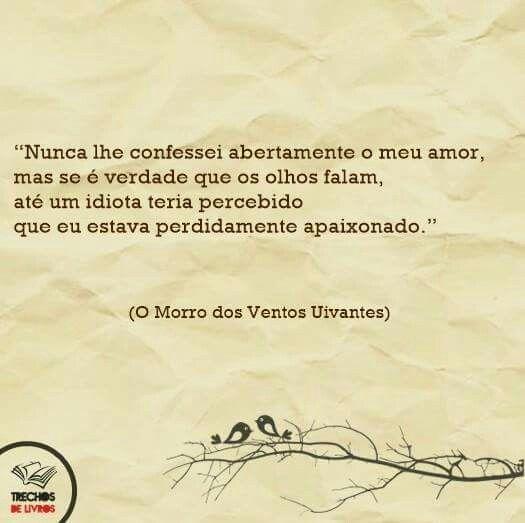 O Morro Dos Ventos Uivantes Emily Brontë Frases Love Book