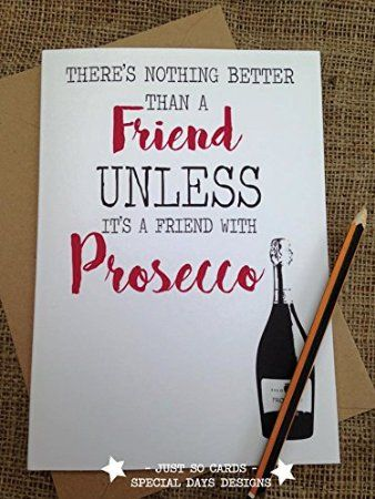 Birthday Greetings Card Friends With Prosecco Comedy Novelty Funny