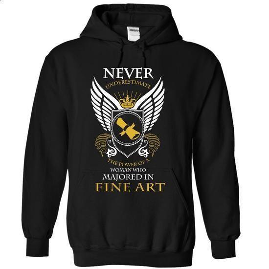 Never Underestimate - Fine Art Major - #university sweatshirt #sweater shirt. GET YOURS => https://www.sunfrog.com/LifeStyle/Never-Underestimate--Fine-Art-Major-3547-Black-17831780-Hoodie.html?68278