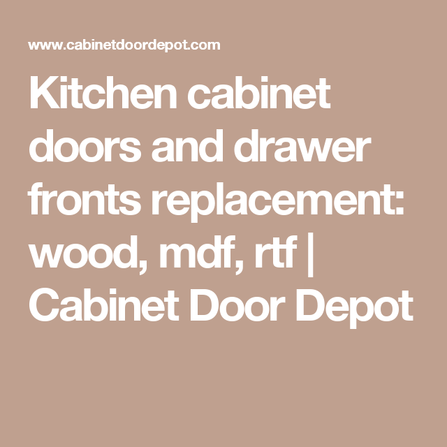 Kitchen Cabinet Replacement Doors And Drawer Fronts: Kitchen Cabinet Doors And Drawer Fronts Replacement: Wood