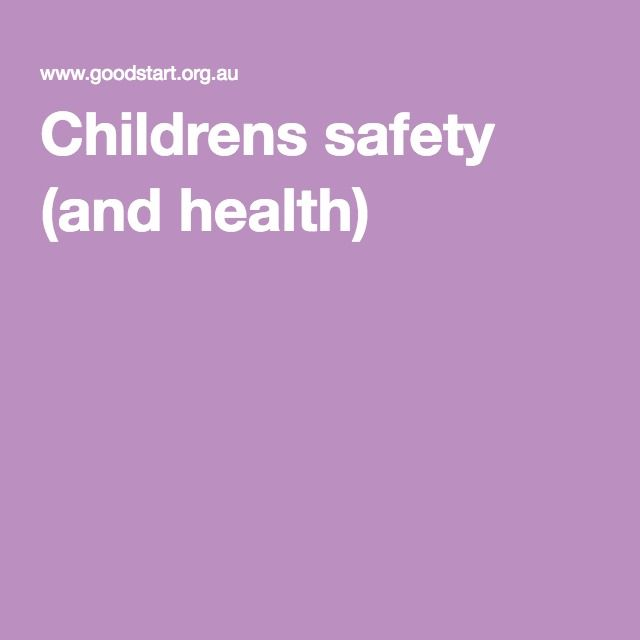 Childrens Safety And Health  ChildrenS Health And Safety