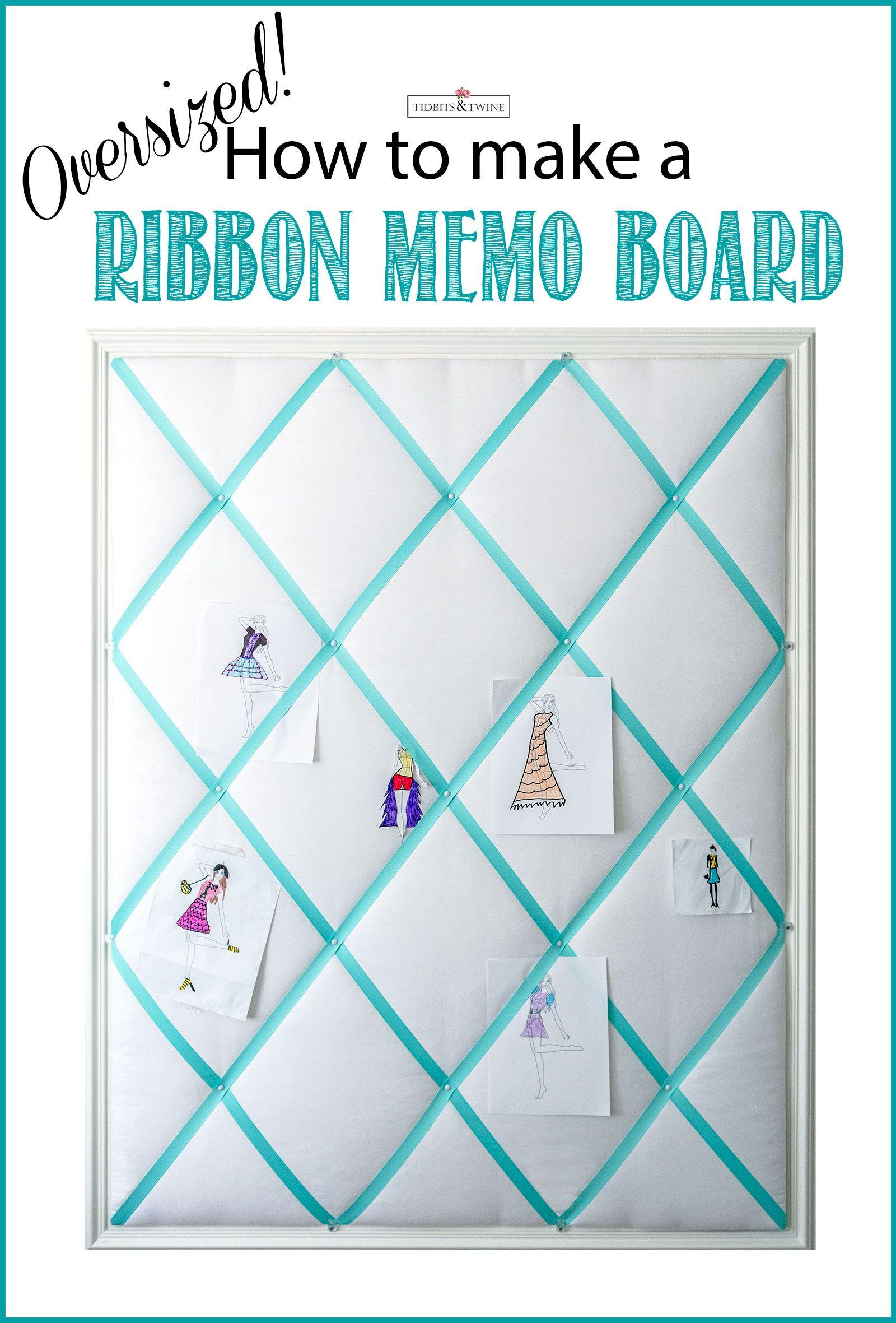 Diy Ribbon Memo Board Easy Tutorial For Any Size Bulletin Board