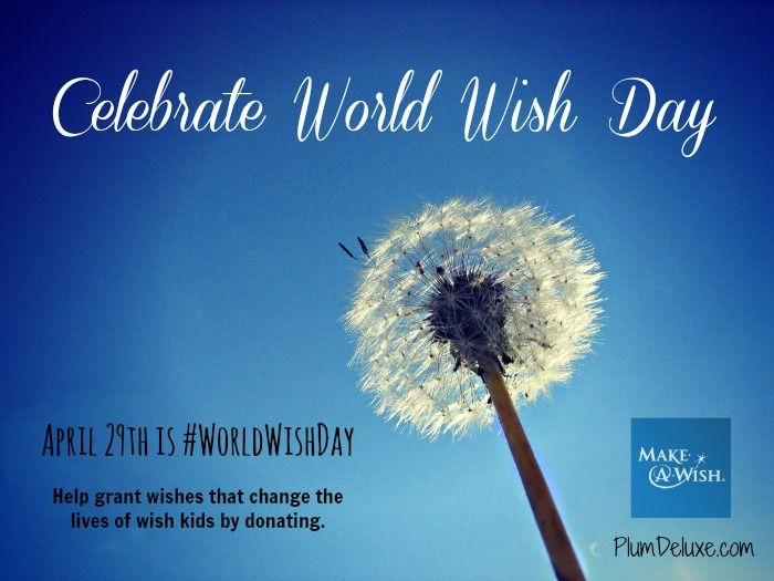 Celebrate Today by Supporting World Make-A-Wish Day by Andy Hayes # WorldWishDay