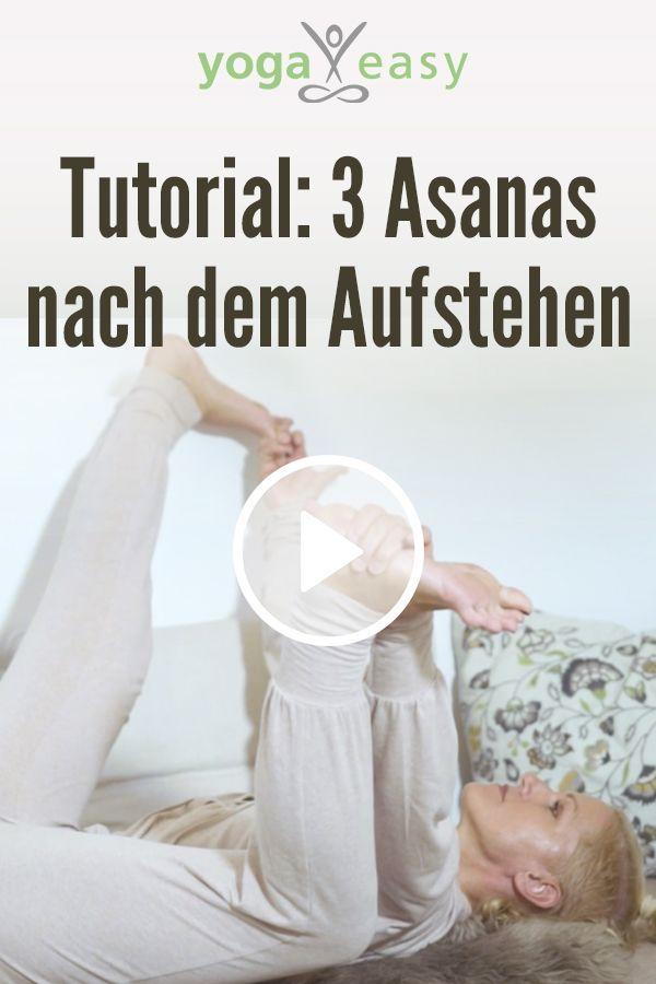 Yoga am Morgen: Diese 3 Yoga-Übungen (Asanas) kannst du die direkt nach dem Auf Yoga am Morgen: Diese 3 Yoga-Übungen (Asanas) kannst du die direkt nach dem Auf... -