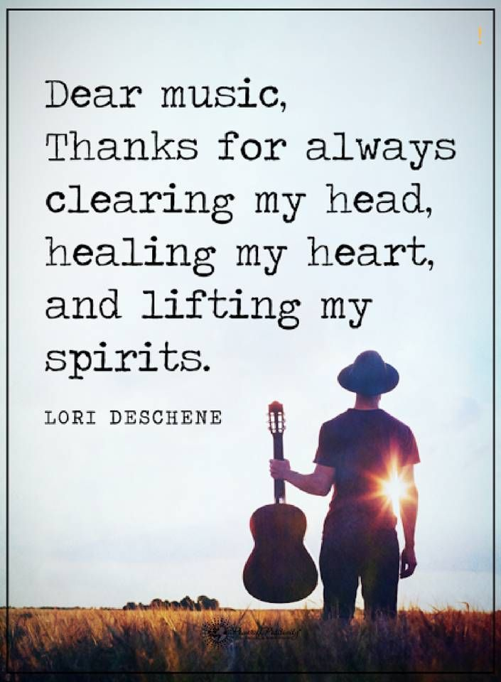 Quotes Dear Music Thanks For Always Clearing My Head Healing My