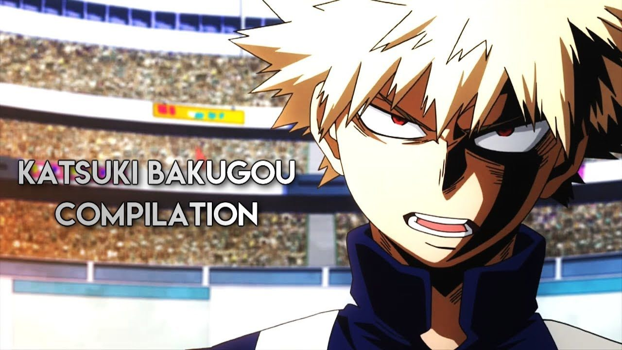 Katsuki Bakugou Compilation ( LINK TO FULL VIDEO IN