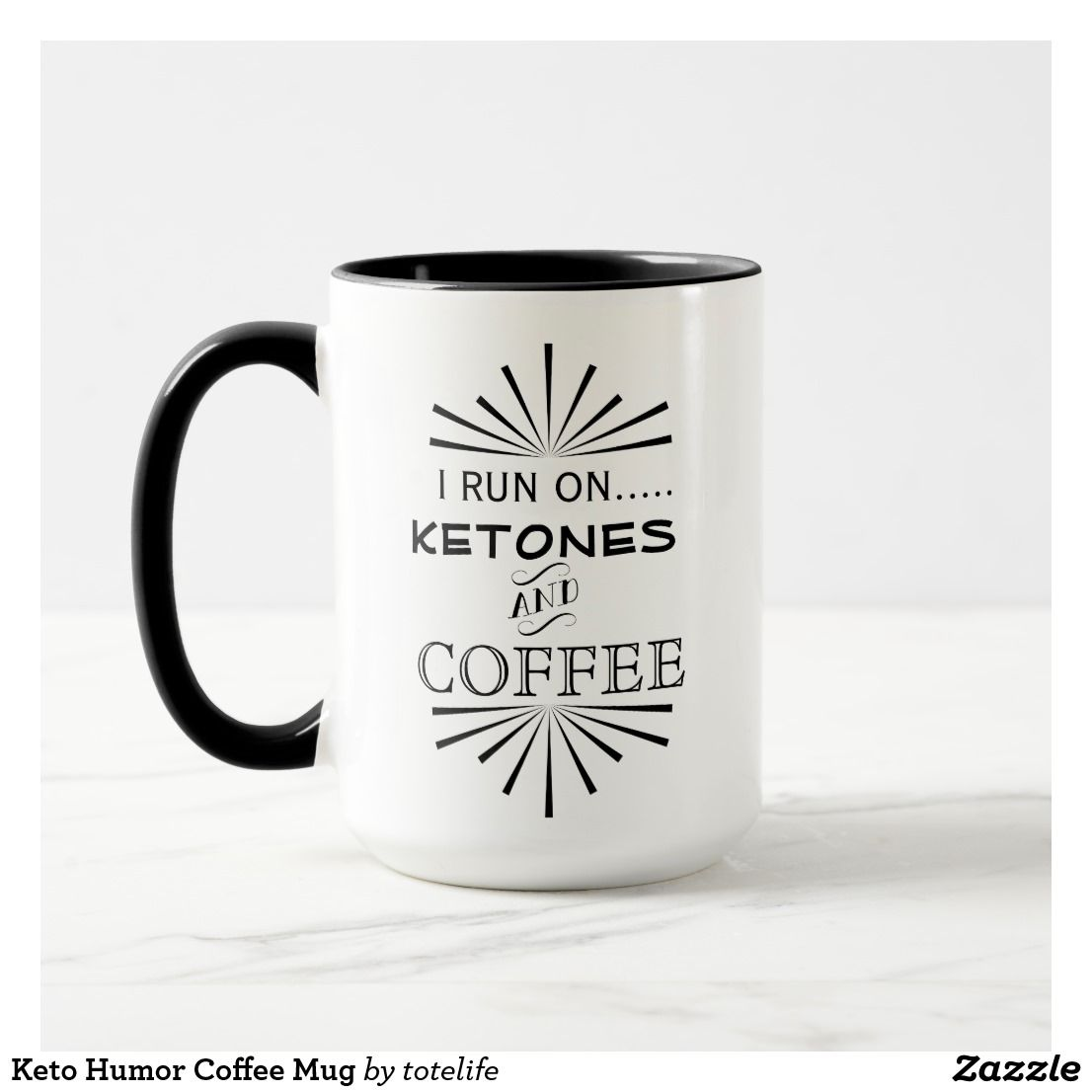 Keto Weight Loss Humor Coffee Mug Ketogeniclifestyle Ketogenict Lowcarblife Funny