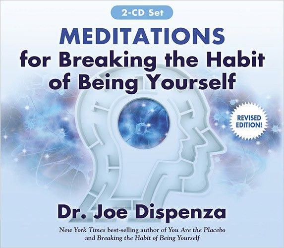 Meditations For Breaking The Habit Of Being Yourself With Images