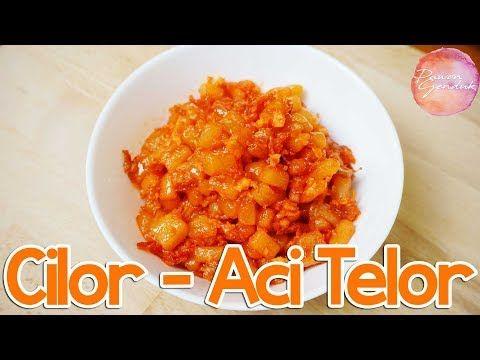 Resep Cilor Aci Telor Youtube Masakan Simpel Ide Makanan Resep