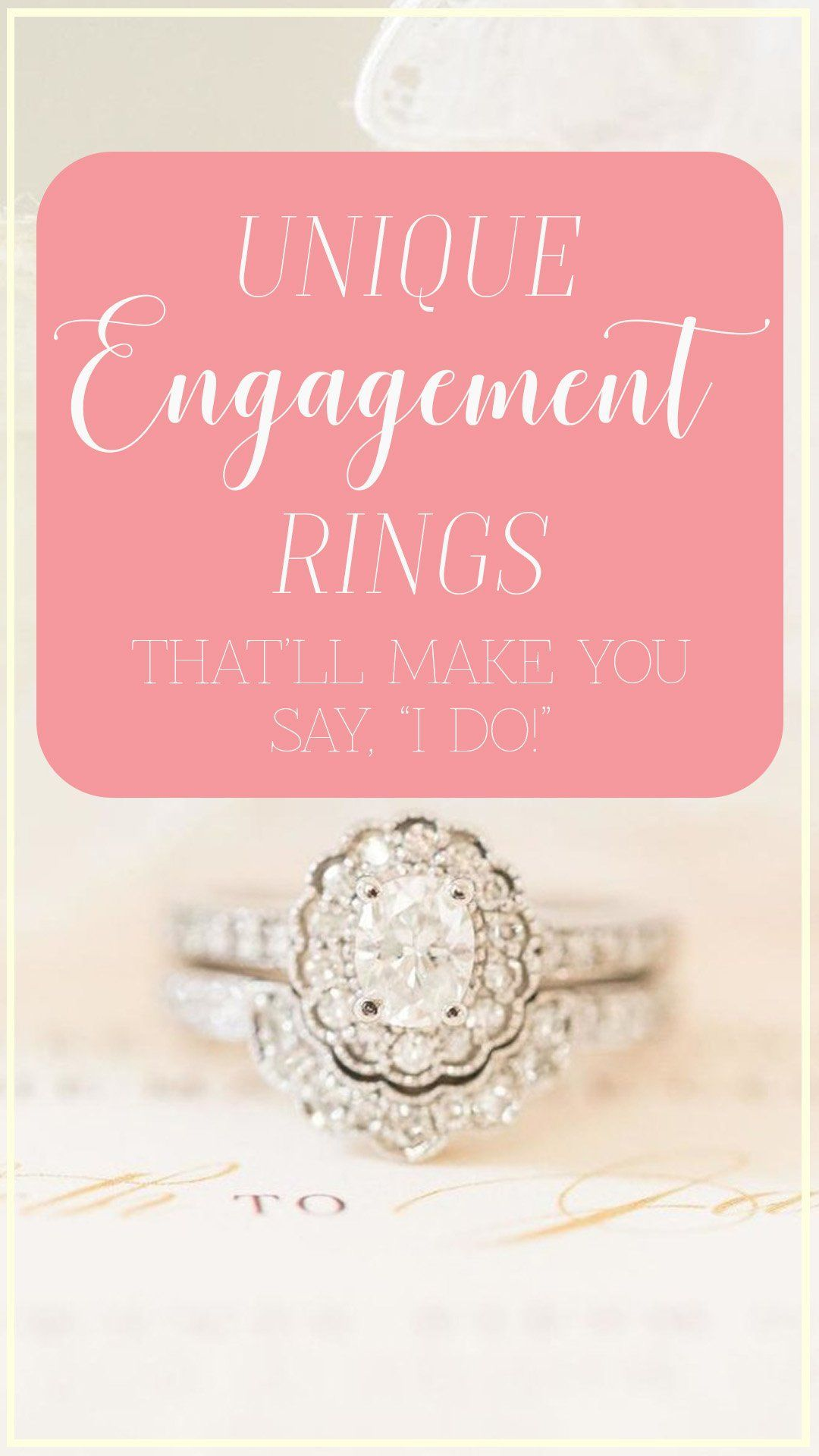 16 Unique Engagement Rings That\'ll Make You Say, \
