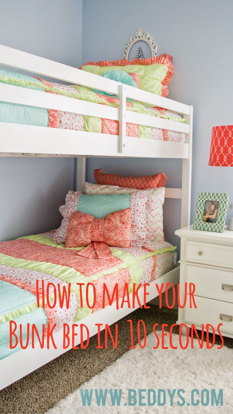 Make Your Bed Fast And Easy Cute Girls Bunk Bed Bedding Great But