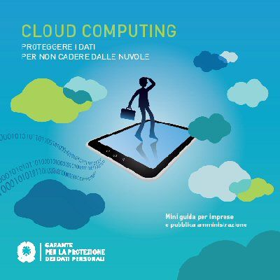 """""""Cloud Computing Proteggere i dati per non cadere dalle"""