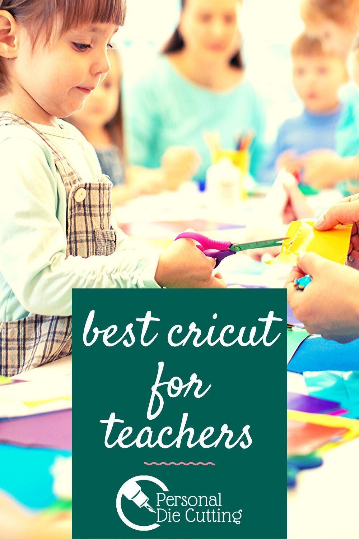 Best Cricut for Teachers in the Classroom