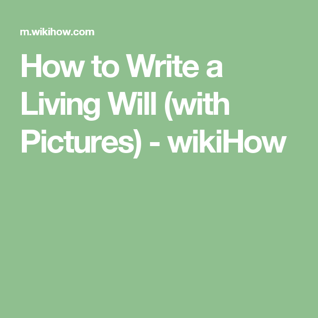 How To Write A Living Will Writing What Is Life About Argument