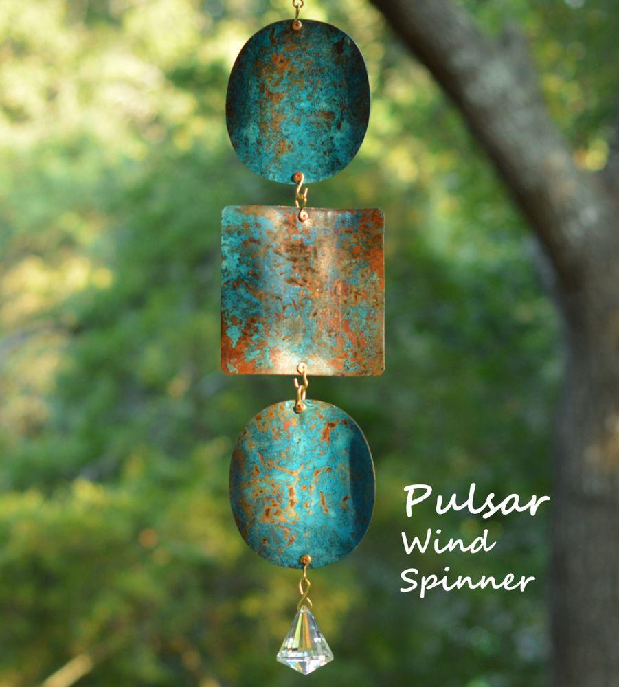 Pulsar Copper Wind Spinners   BreezeWay Arts - Fantastic Blue Green copper patina coloring.