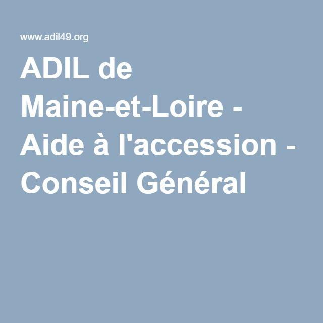 ADIL de Maine-et-Loire - Aide à lu0027accession - Conseil Général