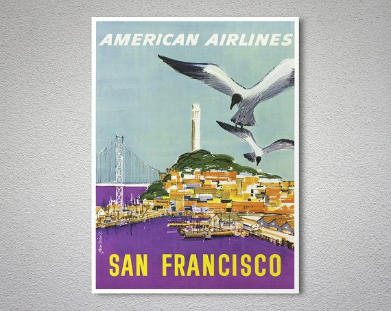 American airlines san francisco travel poster poster print sticker or canvas print gift idea travel posters san francisco and vintage travel