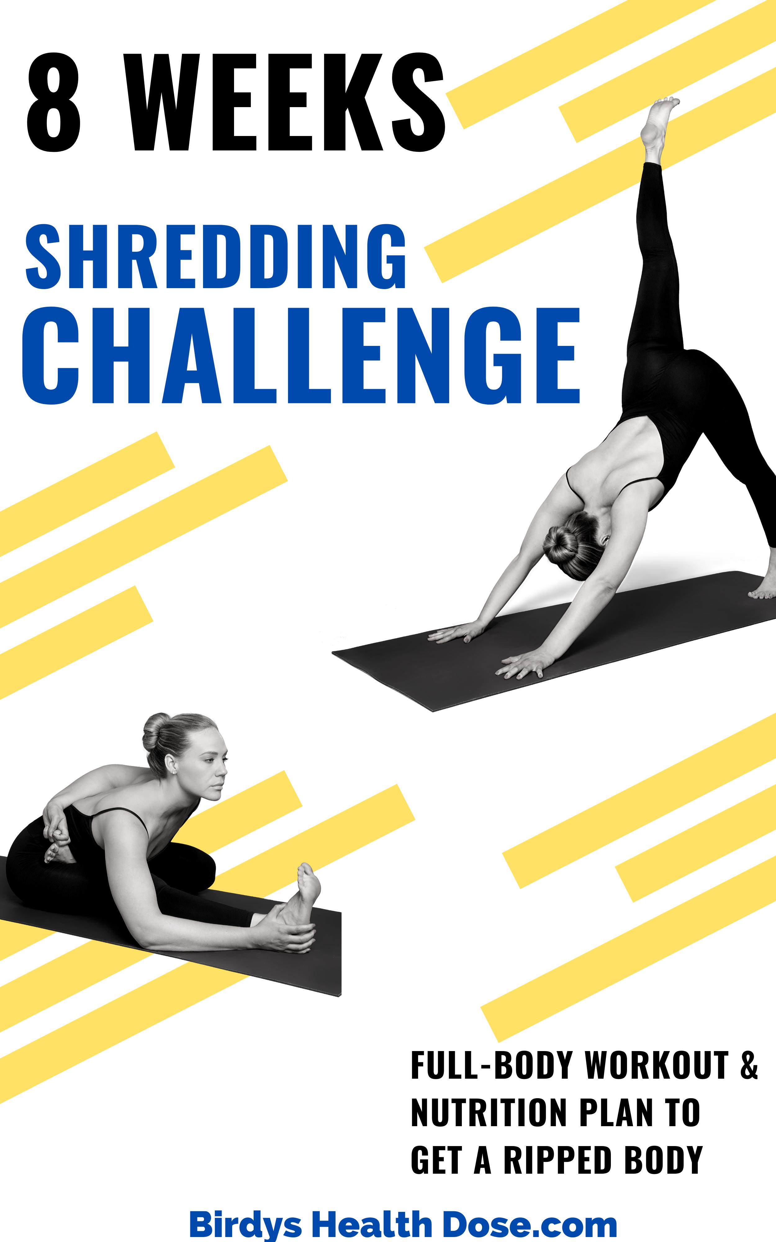 8 weeks shredding challenge schedule - full body workout ...