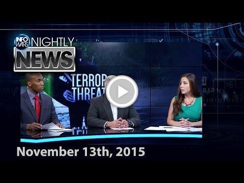 Infowars Nightly News - Europe in Terror - 11/13/2015
