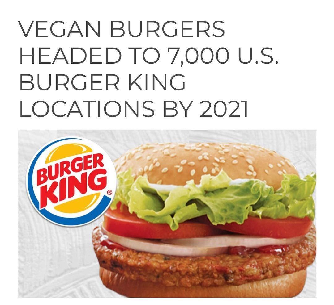 Vegan Information On Instagram Great News Ahead Veganinformation Burger King Will Soon Be The Largest Restauran Vegan Burgers Burger Veggie Burger