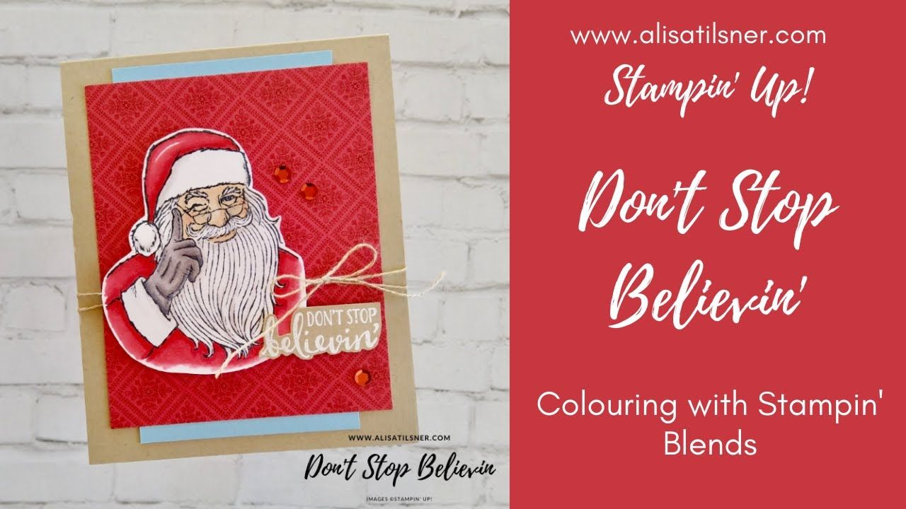 STAMPIN' UP How I coloured Santa from the new Don't Stop
