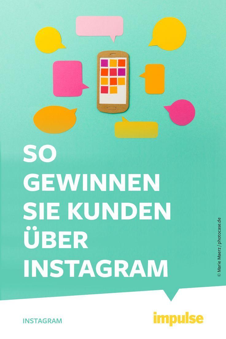 Instagram Strategie So Konnen Sie Uber Instagram Kunden Gewinnen Instagram Tipps Instagram Anleitung Instagram