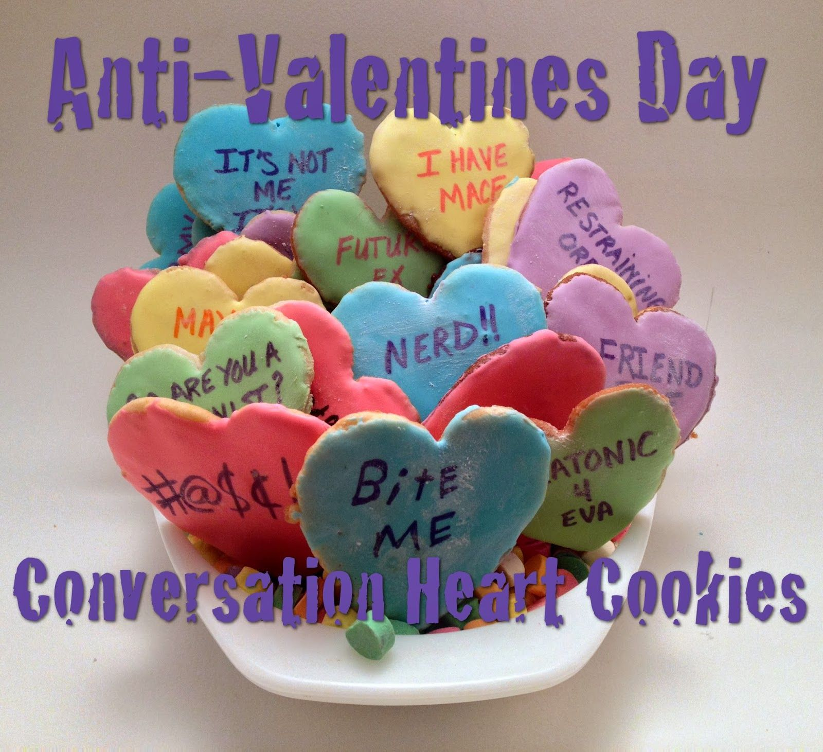 Anti Valentines Day Conversation Heart Cookies