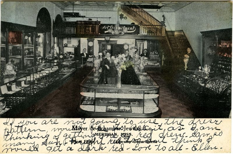 "Cooper Postcard Collection  ""Meyer & Schamber Jewelry Co., Meridian, Miss. First Floor Jewelry Department.""  Meridian, Mississippi, Lauderdale County"