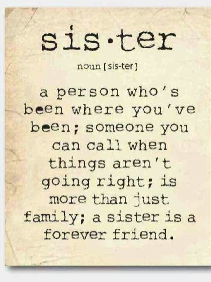 My Sissie I Love Her Quotes Pinterest Sister Quotes Love